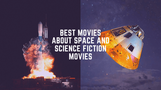Best-Movies-About-Space-and-Science-Fiction-Movies