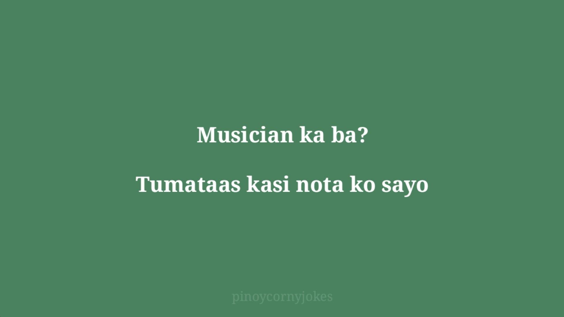 musician green jokes tagalog