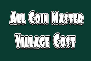 coin-master-villages-cost-and-all-village-cost