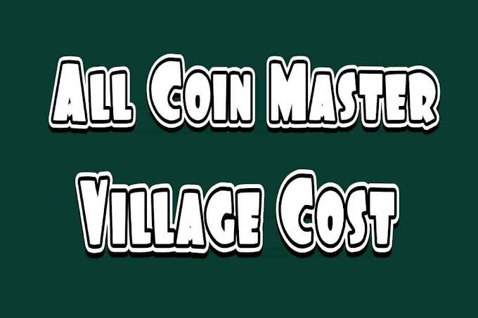 Combien coûte chaque village dans Coin Master? - Astuces de Coin Master