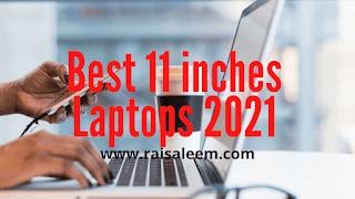 Best 11 inch Laptops 2021 [Best Laptops Buyer's Guide]