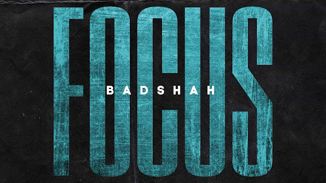 Focus - Badshah