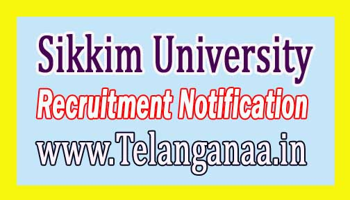 Sikkim University Recruitment Notification 2017
