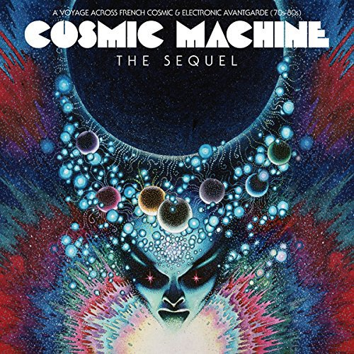 cosmic machine, the sequel cosmic machine, golden rules, francis lai, young freedom, compilation electro, uncle o, a voyage through french cosmic, electronic avant garde