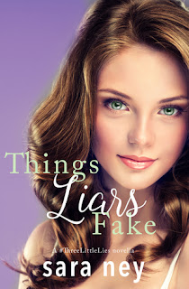 Things Liars Fake by Sara Ney