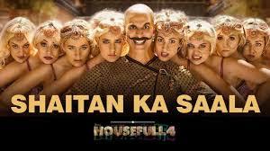 Shaitan Ka Saala Full Lyrics Song - Housefull 4
