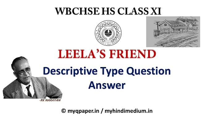 Leela's Friend Question Answer (PART-5) | Leela's Friend | R. K. Narayan | WBCHSE