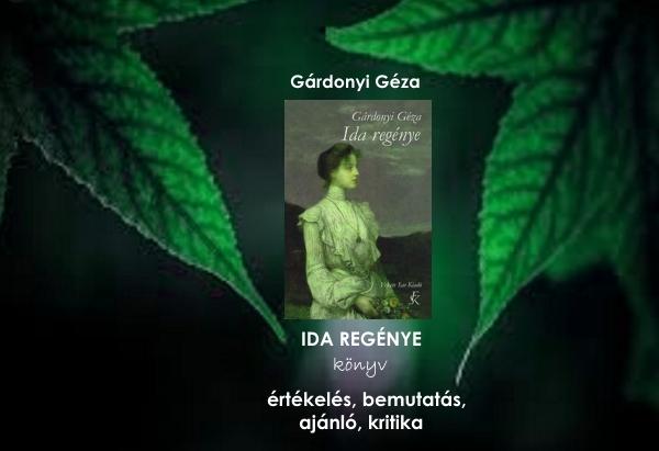 Ida regénye könyv értékelés, bemutatás, ajánló, kritika