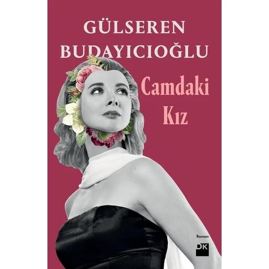 Camdaki Kız - Gülseren Budayıcıoğlu Kitap PDF indir