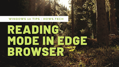 Reading Mode in Edge Browser