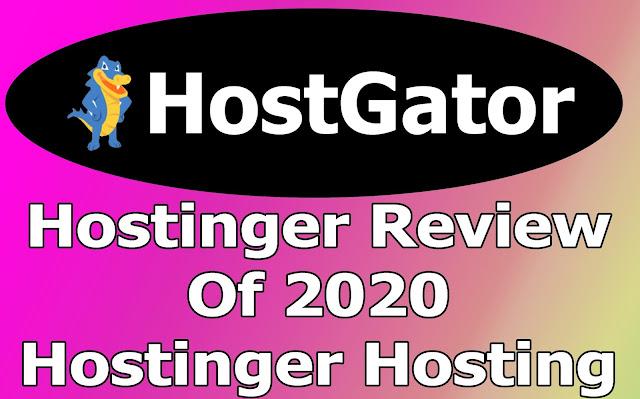 Hostinger Review of 2020: Hostinger Hosting
