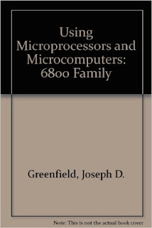 Using Microprocessors and Microcomputers: 6800 Family pdf download free