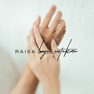 Download MP3 Raisa - Lagu Untukmu (Single) itunes plus aac m4a mp3