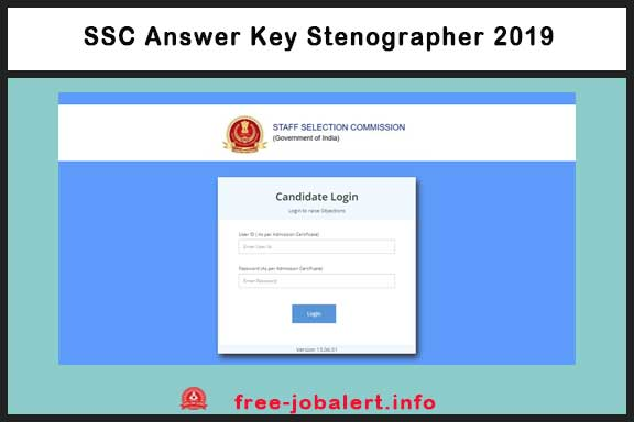 SSC Answer Key Stenographer 2019: The Staff Selection Commission (SSC) has issued an answer key to SSC stenographer grade C and D computer-based examination (CBE)