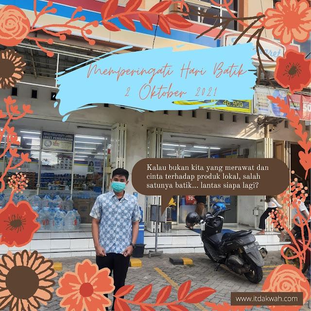 Cintai Batik Sebagai Salah Satu Produk Lokal