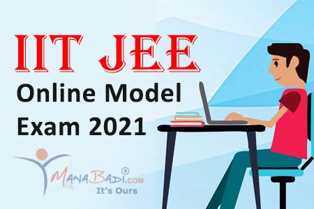 IIT JEE Online Model Exam 2021