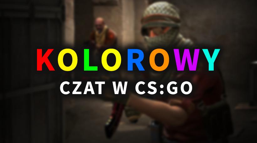 kolorowy czat w csgo jak pisac na kolorowo