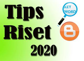 tips riset keyword artikel blogger terbaru untuk tahun