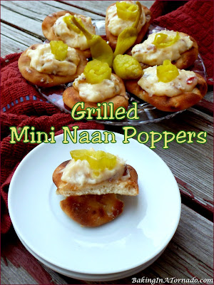 Grilled Mini Naan Poppers, a fun interpretation of Jalapeno Poppers that only takes a few minutes to cook on the grill. | Recipe developed by www.BakingInATornado.com | #recipe #snack