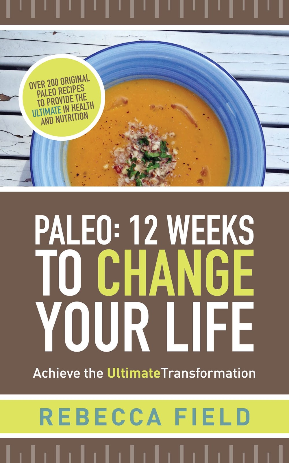 Paleo 12 weeks to change your life book front cover