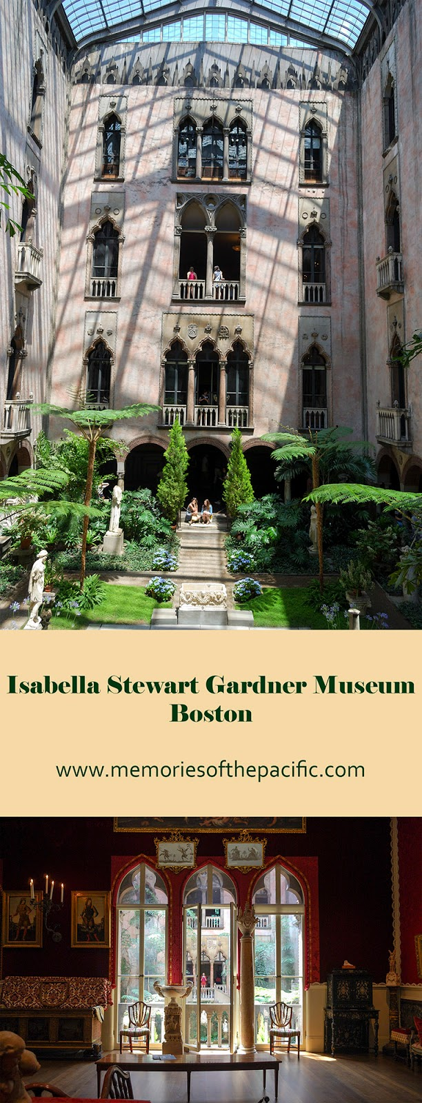Isabella Stewart Gardner Museum Boston Venetian style palace art collection