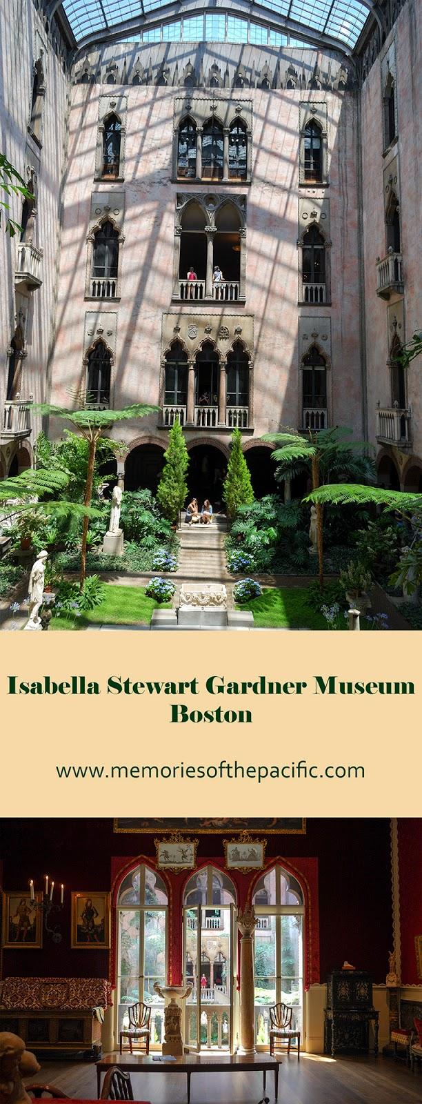 Isabella Stewart Gardner Museum Boston Venetian style palace art collection