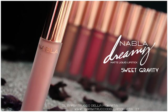 sweet gravity Dreamy Matte Liquid Lipstick rossetto liquido nabla cosmetics