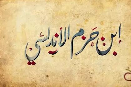 Biografi Singkat Al Imam Ibnu Hazm, Anak Seorang Menteri Khalifah Al-Manshur
