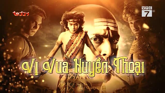 Vị Vua Huyền Thoại Trọn Bộ Tập Cuối (Phim Ấn Độ VTC7 Today TV Lồng Tiếng)