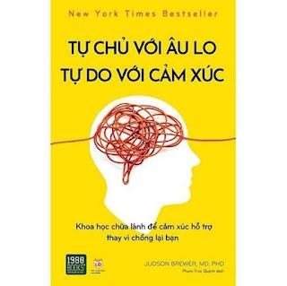 Sách -Tự chủ với âu lo, tự do với cảm xúc ebook PDF-EPUB-AWZ3-PRC-MOBI
