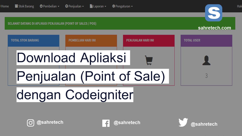 Download Aplikasi Penjualan (Point of Sale) Gratis dengan Codeigniter