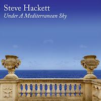 """Ο δίσκος του Steve Hackett """"Under A Mediterranean Sky"""""""