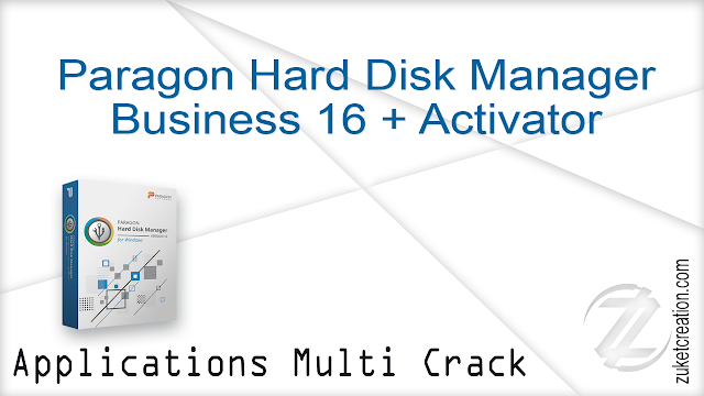 Paragon Hard Disk Manager Business 16  Activated