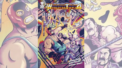 Dark Comic Review: Invasion from Planet Wrestletopia #5: Show-Me-State-of-Mind!