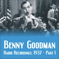 Benny Goodman - Radio Recordings: 1937
