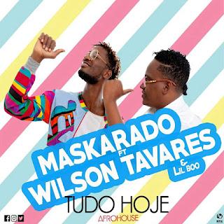 Maskarado Grua Feat Wilson Tavares - Tudo Hoje