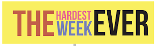 The Hardest Week Ever