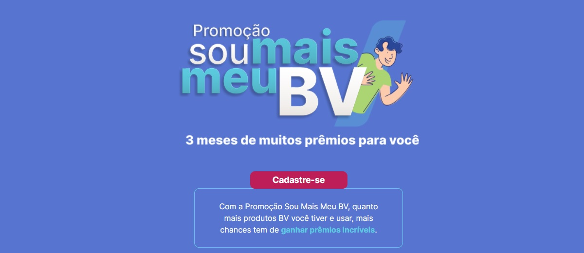 Participar Promoção BV 2021 Sou Mais BV - 3 Meses de Prêmios
