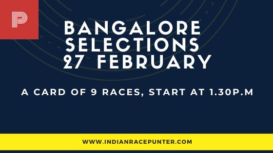 Bangalore Race Selections 27 February