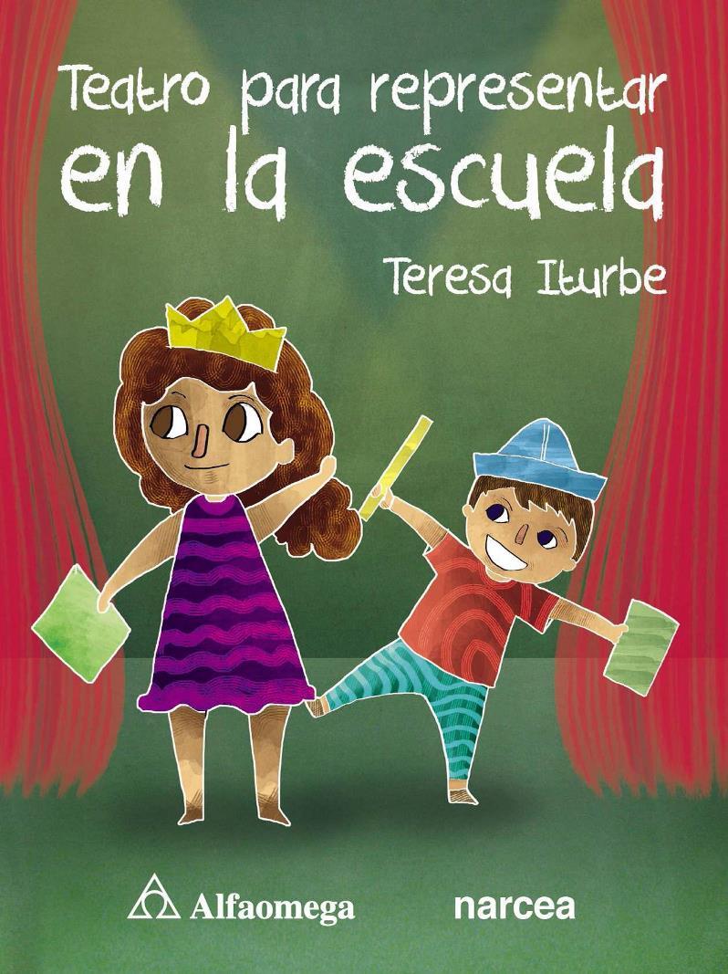 Teatro para representar en la escuela – Teresa Iturbe