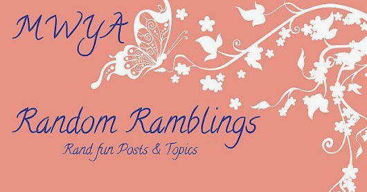 MWYA Random Ramblings - Friends