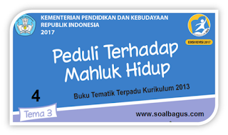 Download Soal PH/ UH Kelas 4 Tema 3 Subtema 1 2 3 4 semester gasal, jawaban, pdf, docs, edit, iklan, kls, smt, k 13, kurtilas.