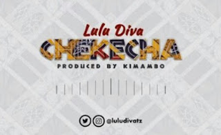 DOWNLOAD AUDIO | Lulu Diva - Chekecha Mp3