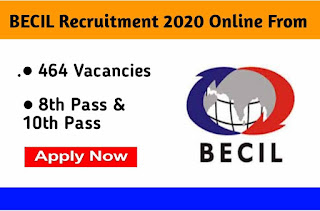 BECIL Recruitment 2020 apply online 464 Post