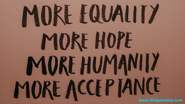 87+ Equality Quotes For Love [2021]