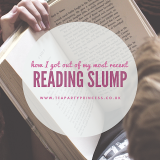 How I Got Out Of My Most Recent Reading Slump