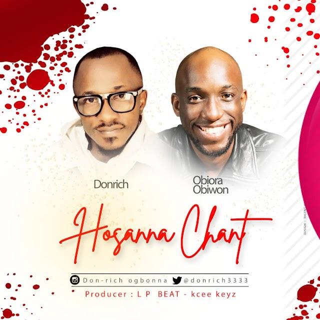 DOWNLOAD MP3: Hosanna Chant  - Don Rich ft. Obiora Obiwon || @donrich3333