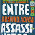 Entre Assassinatos - Aravind Adiga