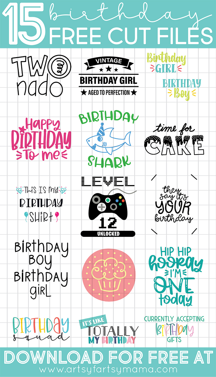 15 Free Birthday Cut Files #TotallyFreeSVG