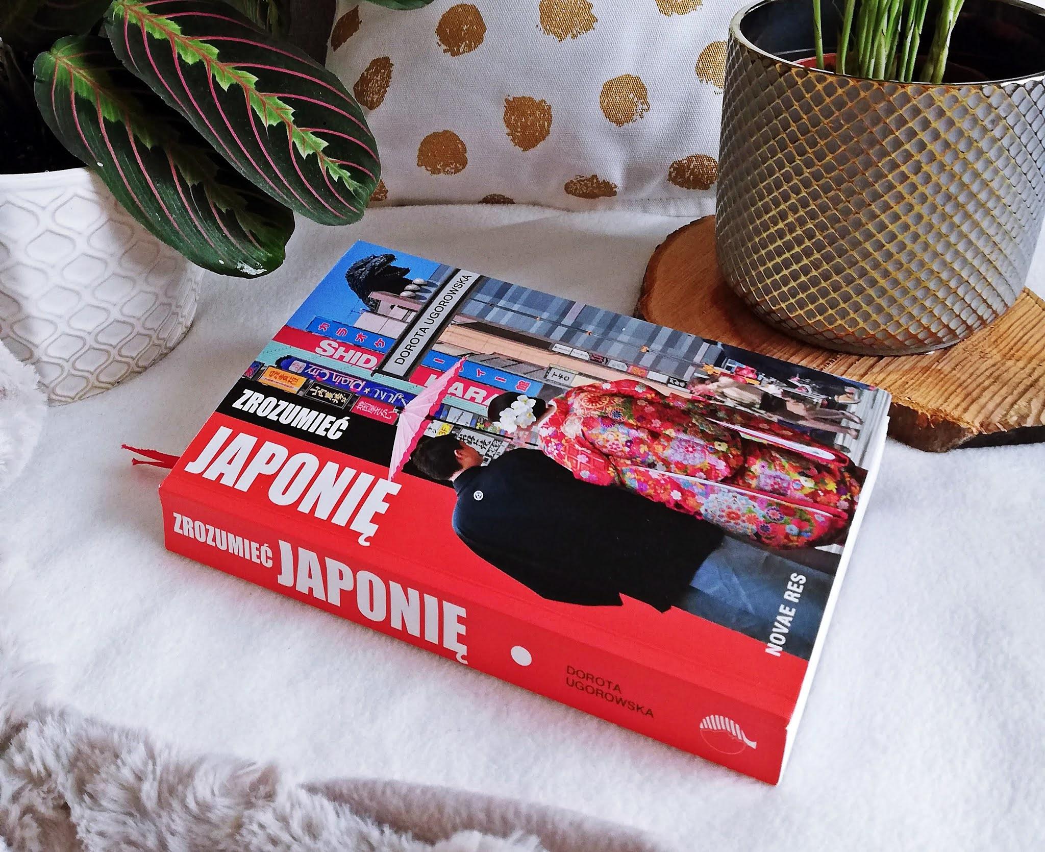 """Teraz o wiele łatwiej """"Zrozumieć Japonię"""" Dorota Ugorowska"""